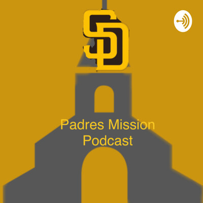 Padres Mission Podcast