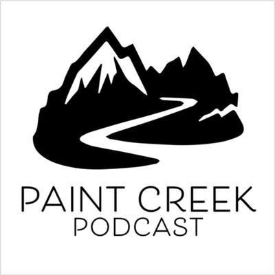 Paint Creek Podcast