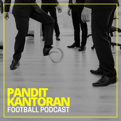 Pandit Kantoran Football Podcast