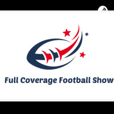 Full Coverage Football Show