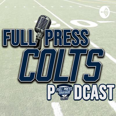 Full Press Colts Podcast