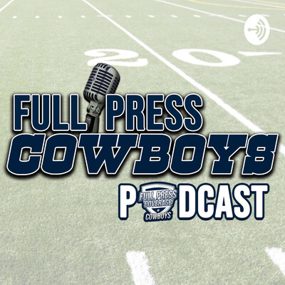 Full Press Cowboys Podcast