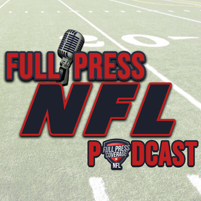 Full Press NFL Podcast