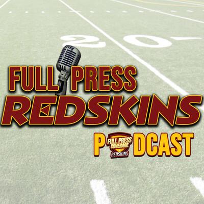 Full Press Redskins Podcast