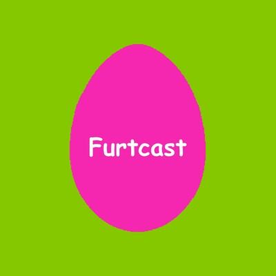 Furtcast