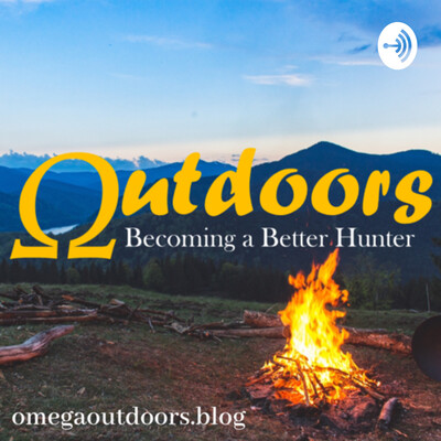 Omega Outdoors | Hunting & The Outdoors