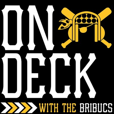 On Deck with the BriBucs