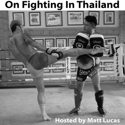 On Fighting in Thailand