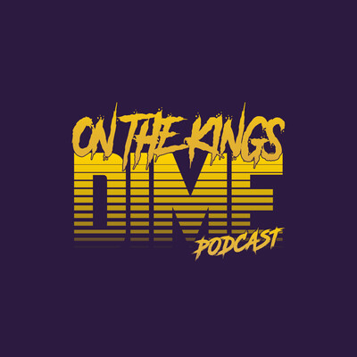 On The Kings Dime: Podcast