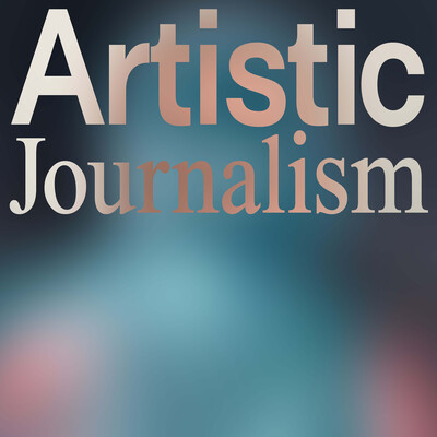 Artistic Journalism