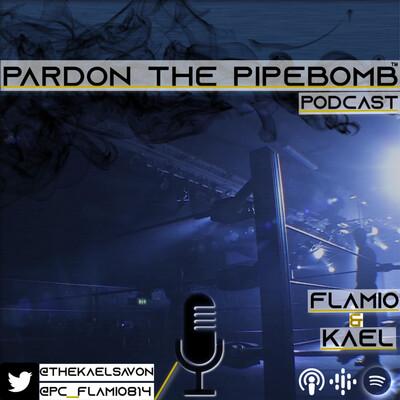 Pardon The PipeBomb