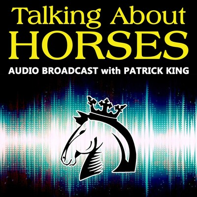 Patrick King Horsemanship » Broadcasts