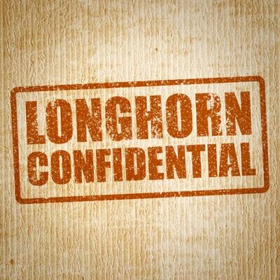 Longhorn Confidential