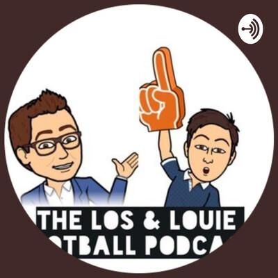 Los & Louie Football Podcast