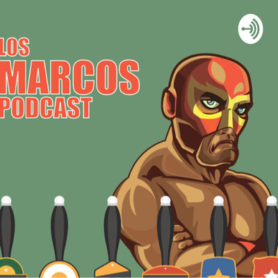 Los Marcos Wrestling Podcast