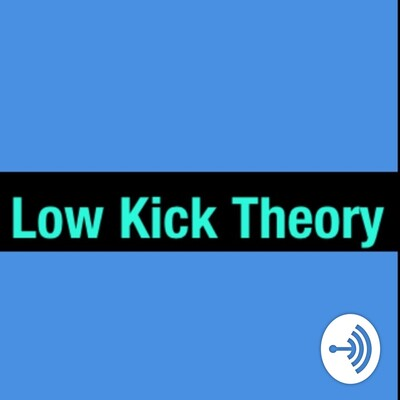 Low Kick Theory