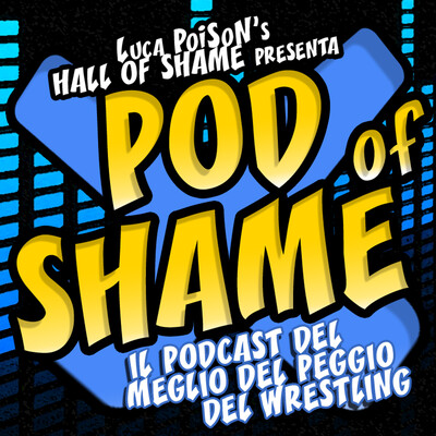 Luca PoiSoN's Pod of Shame