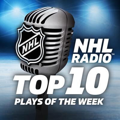 NHL RADIO Top 10 Plays of the Week
