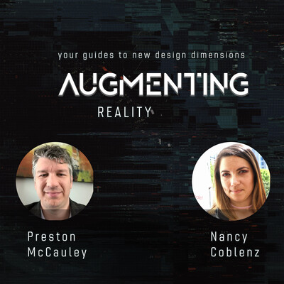 Augmenting Reality with Preston McCauley and Nancy Coblenz