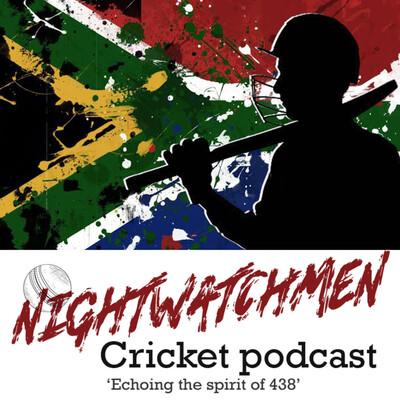 Nightwatchmen: Cricket Podcast