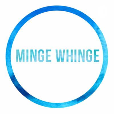 Minge Whinge
