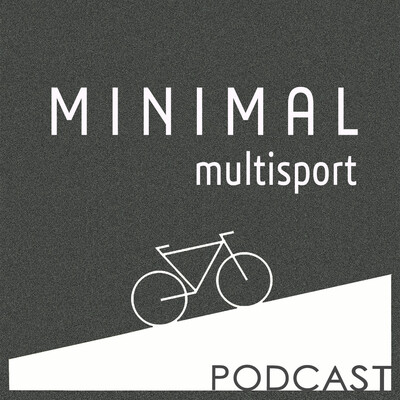 Minimal Multisport Podcast