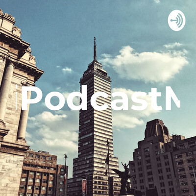 MiPodcastMX