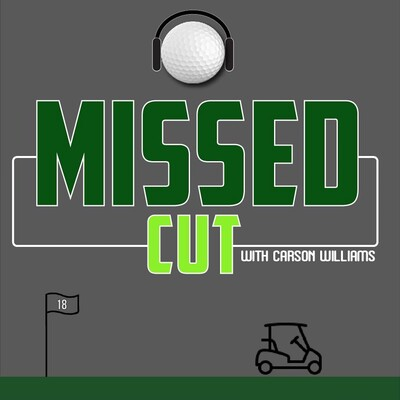 Missed Cut Podcast