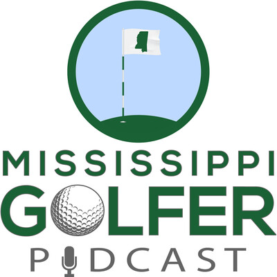 Mississippi Golfer Podcast