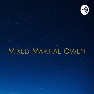 Mixed Martial Owen