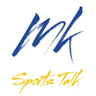 MK Sports Talk