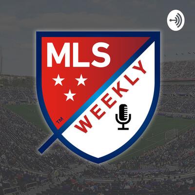 MLS Weekly