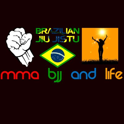 MMA BJJ and Life