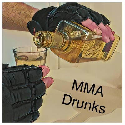 MMA Drunks podcast