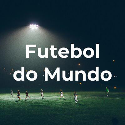 Futebol do Mundo