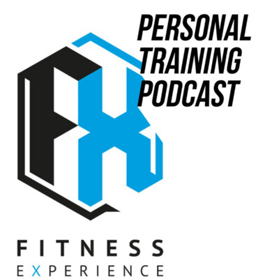 FX Personal Training Podcast