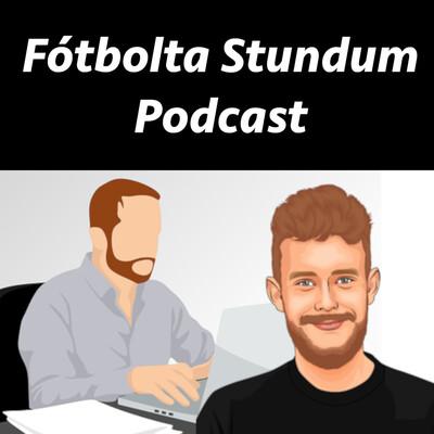 Fótbolta Stundum Podcast.