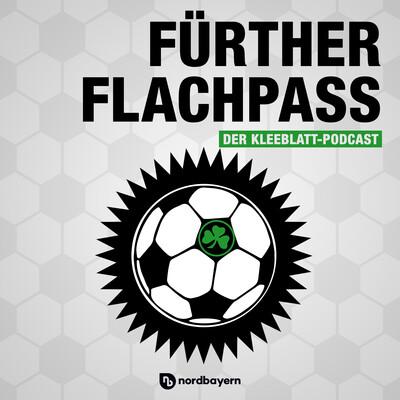 Fürther Flachpass - Der Kleeblatt-Podcast von nordbayern.de