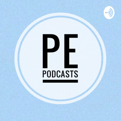 PE Podcasts