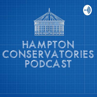 Hampton Conservatories' Podcast