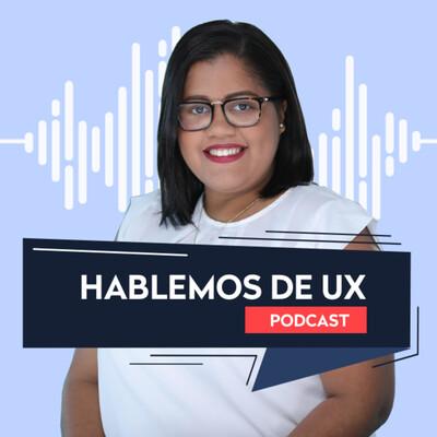 Hablemos de UX