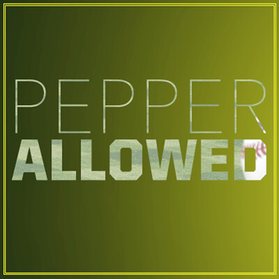 Pepper Allowed