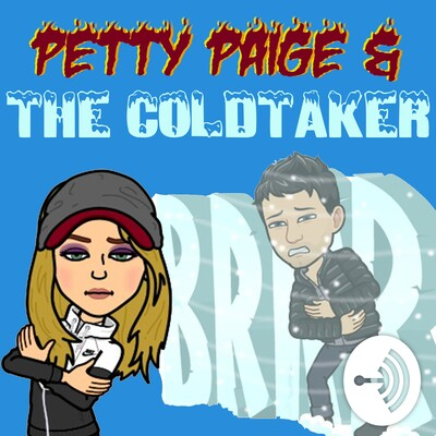 Petty Paige & The ColdTaker