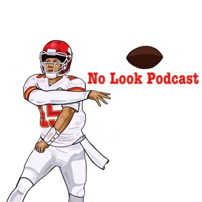 No Look Podcast