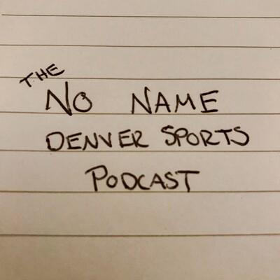 No Name Denver Sports Podcast
