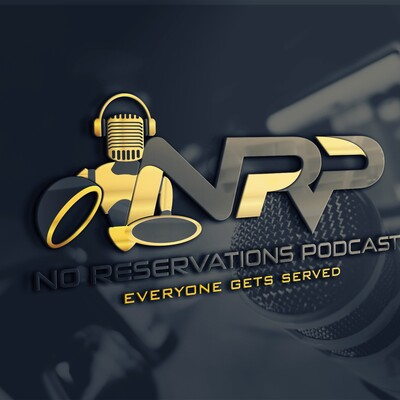 No Reservations Podcast