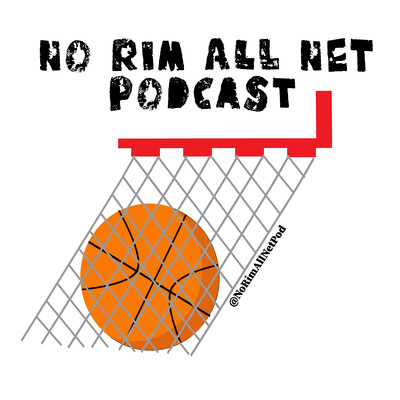 No Rim All Net Podcast