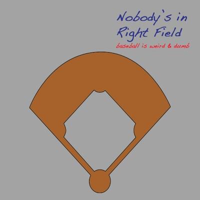 Nobody's in Right Field podcast