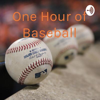 One Hour of Baseball