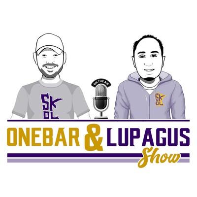 Onebar & Lupagus Show | Minnesota Vikings Podcast